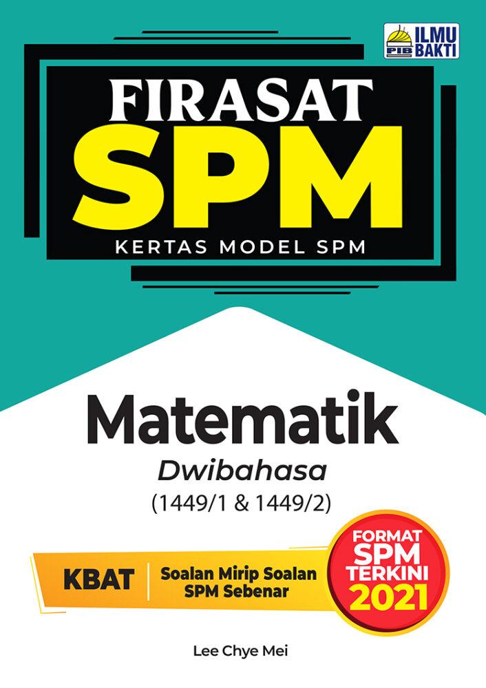 FIRASAT SPM 2021 Mathematics (Bilingual)