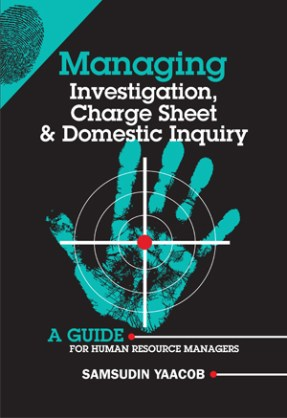 Managing Investigation, Charge Sheet & Domestic Inquiry.