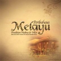 Peribahasa Melayu: Penelitian Makna dan Nilai.