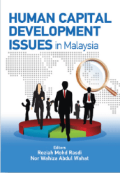 Human Capital Development Issues in Malaysia - Roziah Mohd Rasdi & Nor Wahiza Abdul Wahat