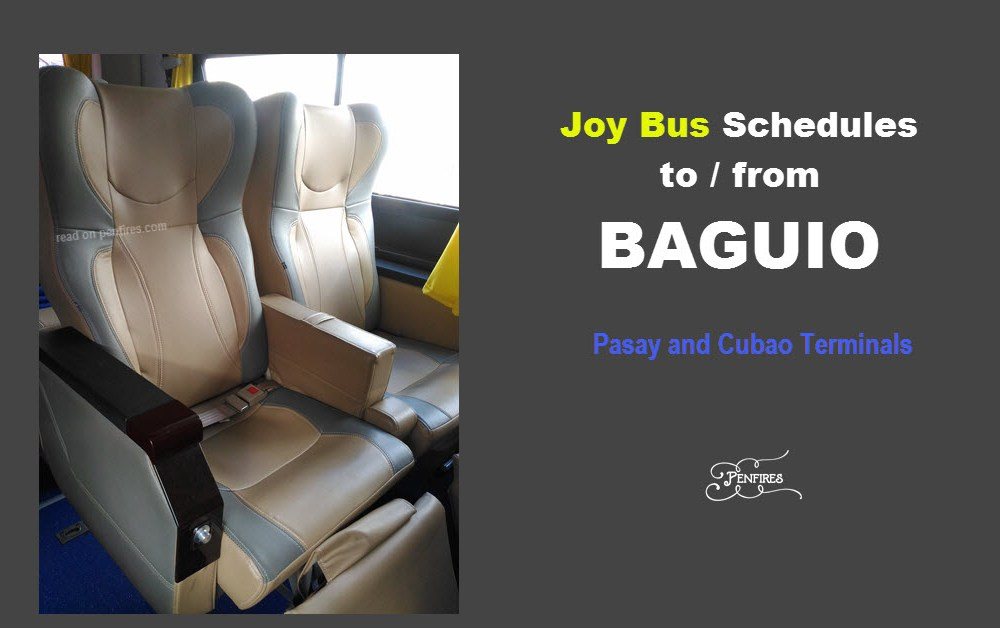 Joy Bus Schedules Baguio – To/From Cubao And Pasay Terminals