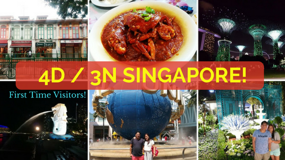 Singapore 4D3N Itinerary First Timers