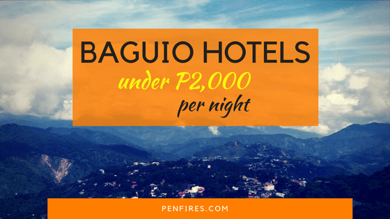 Affordable Top 10 Hotels in Baguio under P2K Per Night