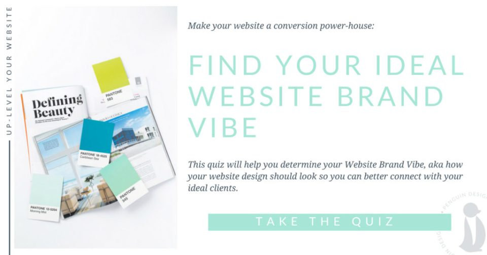 Find your ideal website vibe! This quiz will help you determine your Website Brand Vibe, aka how your website design should look so you can better connect with your ideal clients.