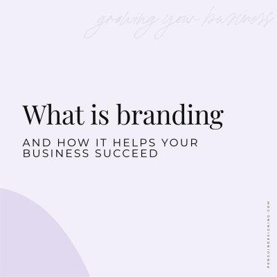 what is branding and how it helps your business succeed