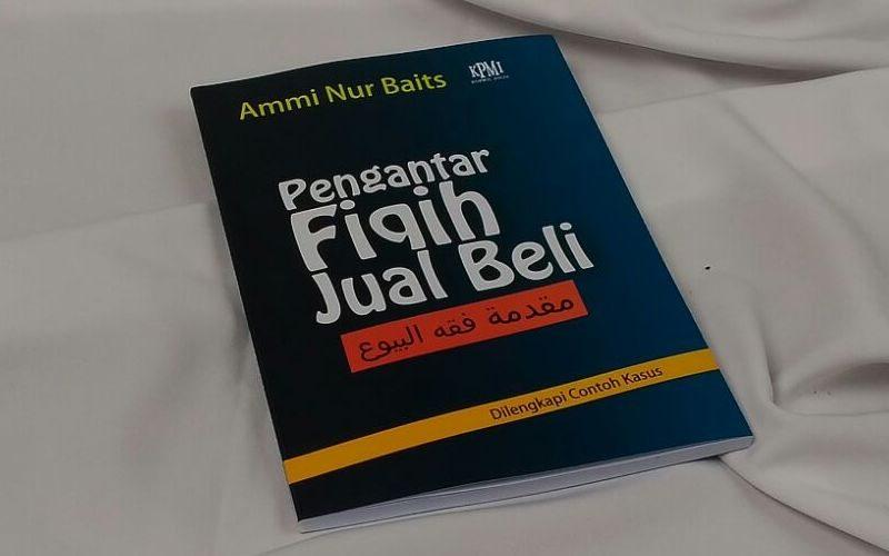 Berilmu Sebelum Berbisnis - Resensi Buku ustadz Ammi Nur Baits