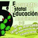 Quinto Encuentro Estatal de Educación Ambiental