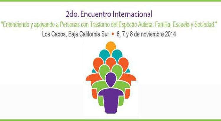 Los Cabos, sede del 2o Encuentro Internacional de Autismo
