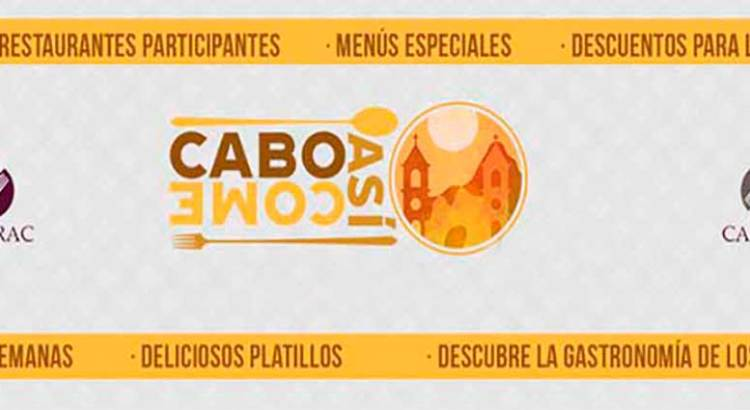 """Inicia """"Los Cabos Come Así"""""""