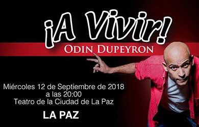 """Odín Dupeyrón te invita """"A vivir"""""""