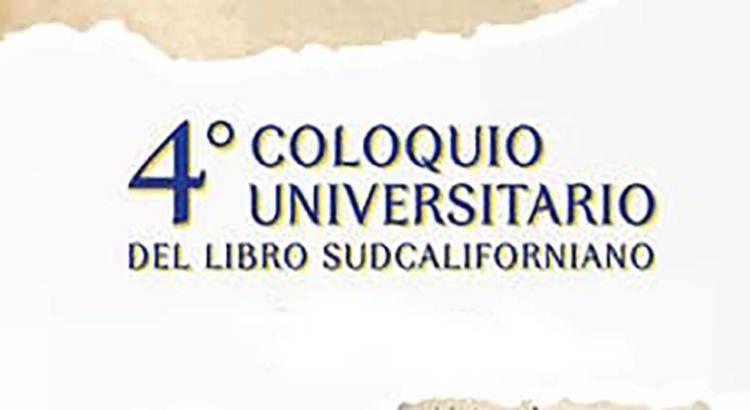 Arranca el IV Coloquio del Libro Sudcaliforniano