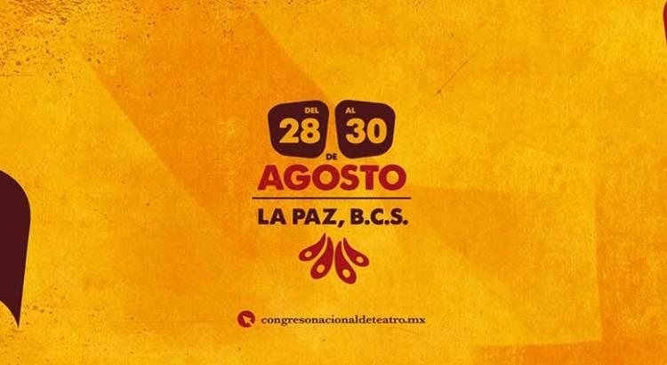 La Paz, sede del 4to. Congreso Nacional de Teatro