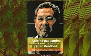 Presentará su libro Elmer Mendoza