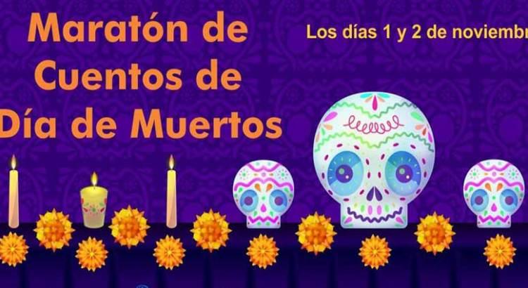 Unete al Maratón de Cuentos de Día de Muertos