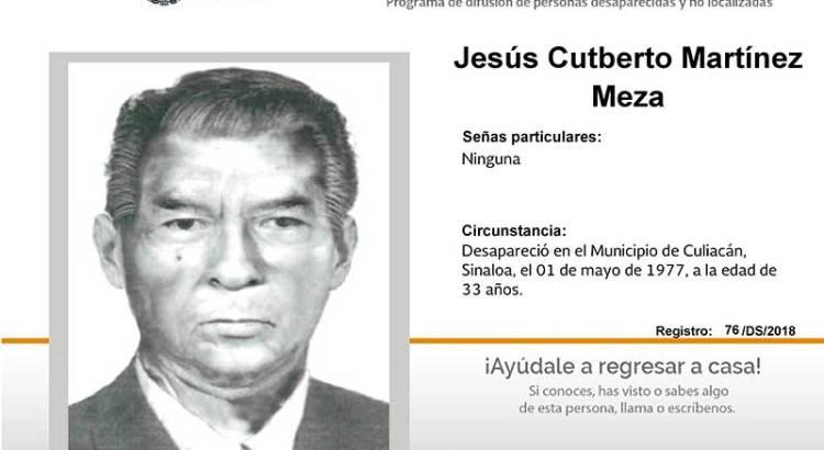 ¿Has visto a Jesús Cutberto Martínez Meza?