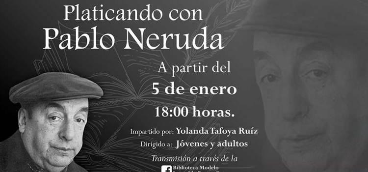 Hablemos de Neruda