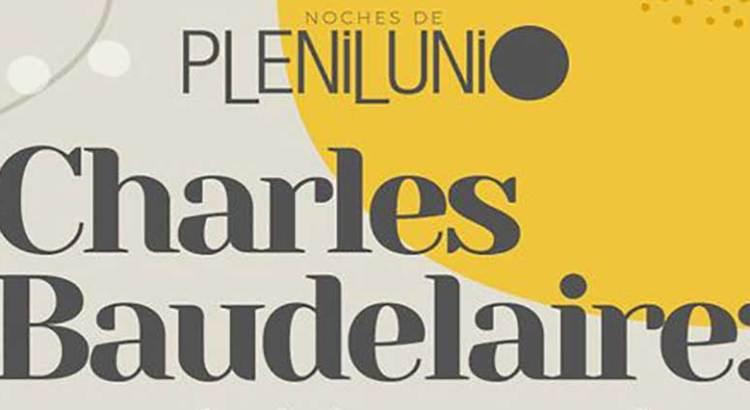 Dedicarán a Baudelaire las Noches de Plenilunio