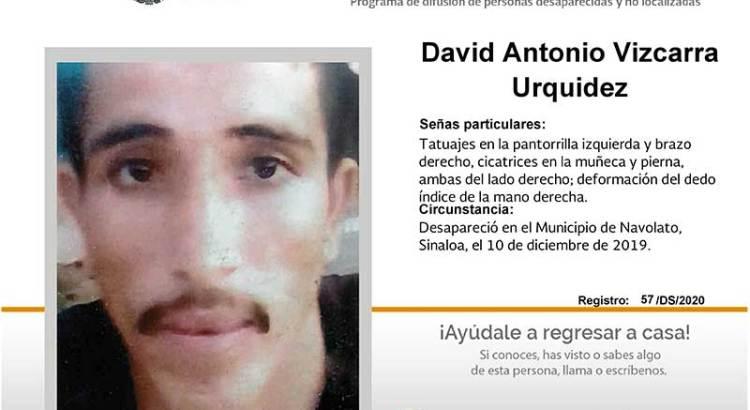 ¿Has visto a David Antonio Vizcarra Urquidez?
