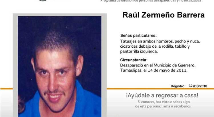 ¿Has visto a Raúl Zermeño Barrera?