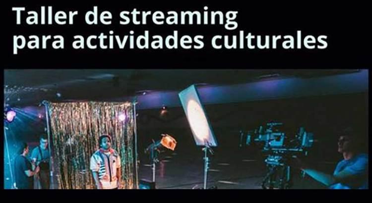"""Invitan a """"Taller de streaming para actividades culturales"""""""