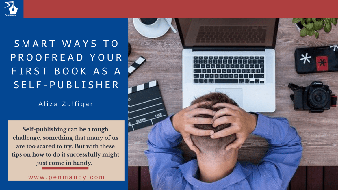Intelligent Ways To Proofread Your First Book As A Self-publisher