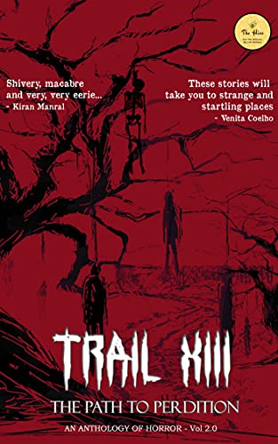 Trail XIII – The Path to Perdition