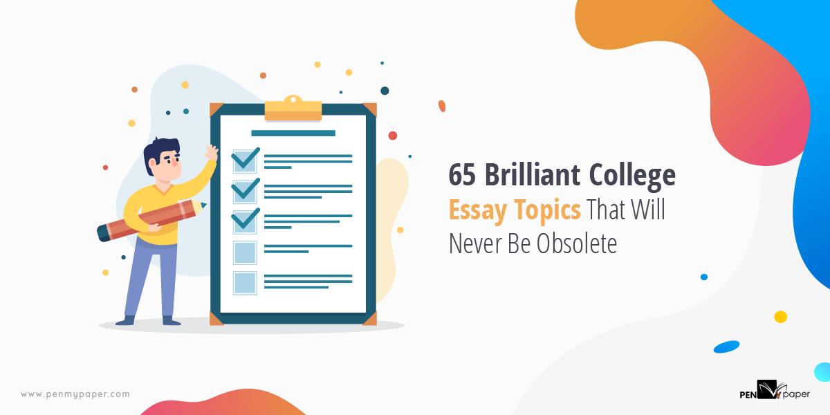 college essay topics 2019