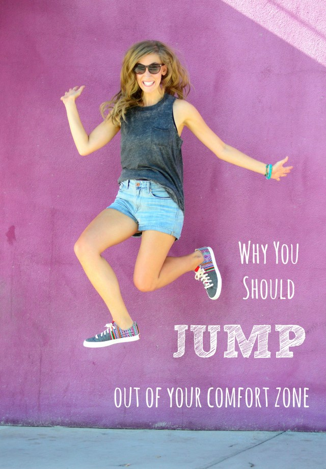 5 Reasons Why You Should Jump Out of Your Comfort Zone