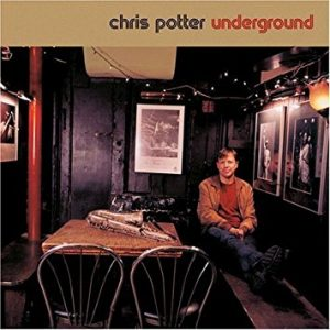 Chris Potter  Underground