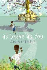 as-brave-as-you-9781481415903_hr-1