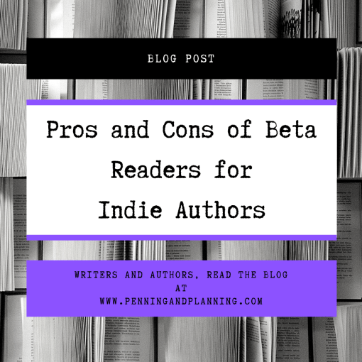 Pros and Cons of Beta Readers for Indie Authors