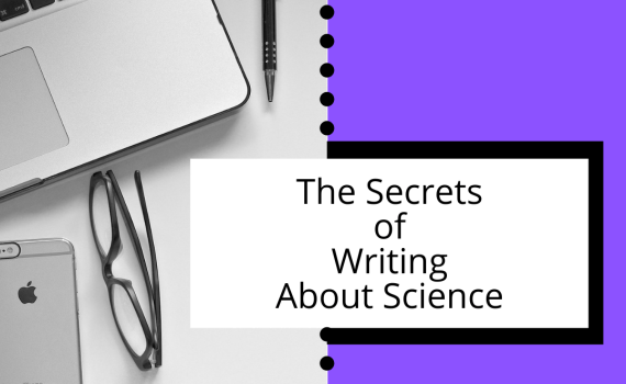 The Secrets of Writing About Science