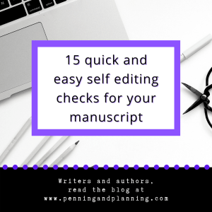 15 quick and easy self editing checks for your manuscript