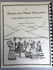 Elaine Moise and Rebecca Schwartz, The dancing with Miriam Haggadah: a Jewish women's celebration of Passover, 1995