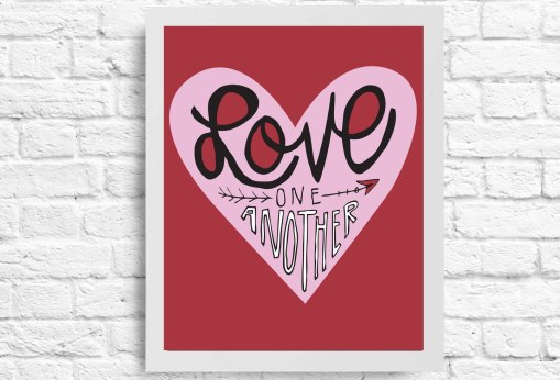 Love One Another. 8x10 Digital download Love quote. Typography print. Instant download. Positive words. Inspirational quote.