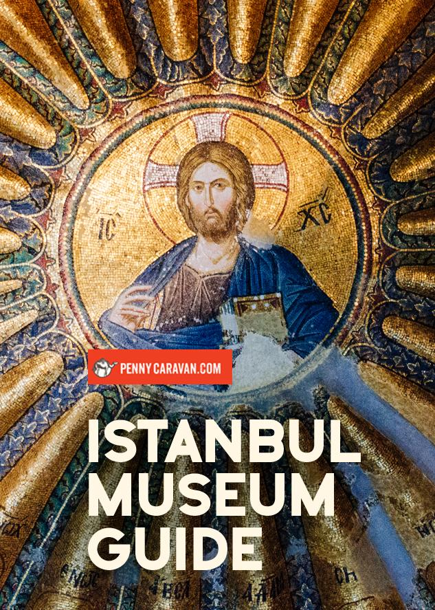 Istanbul Museum Guide