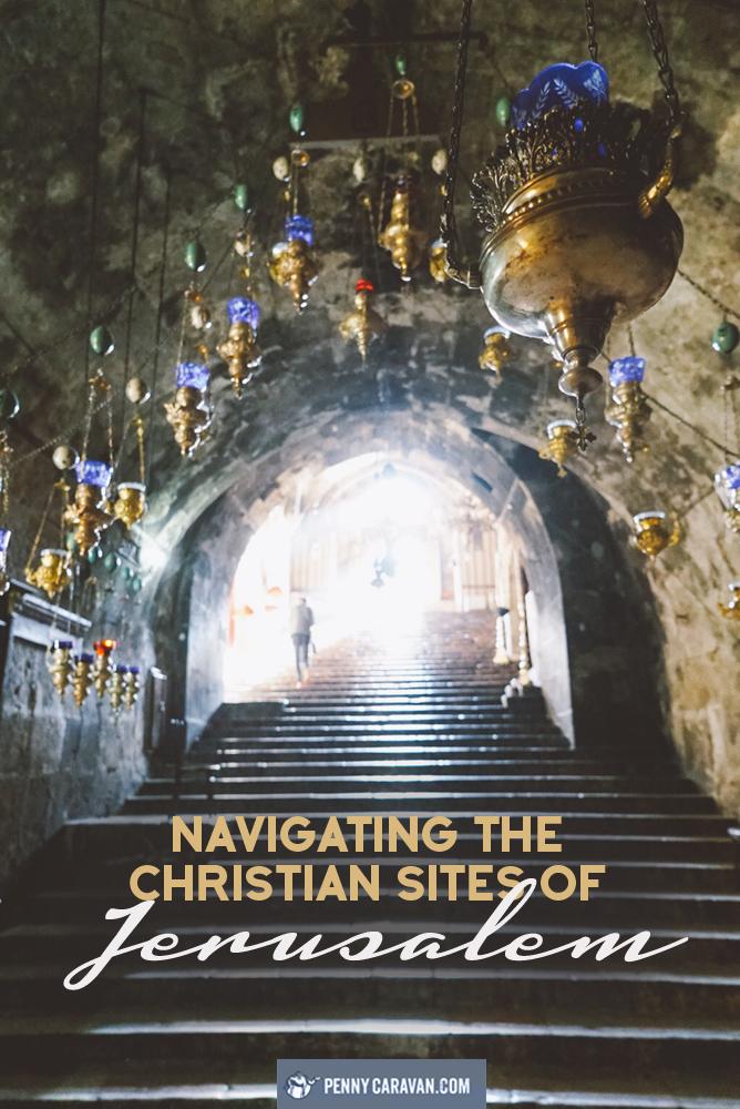 Navigating the Christian Sites of Jerusalem   Penny Caravan