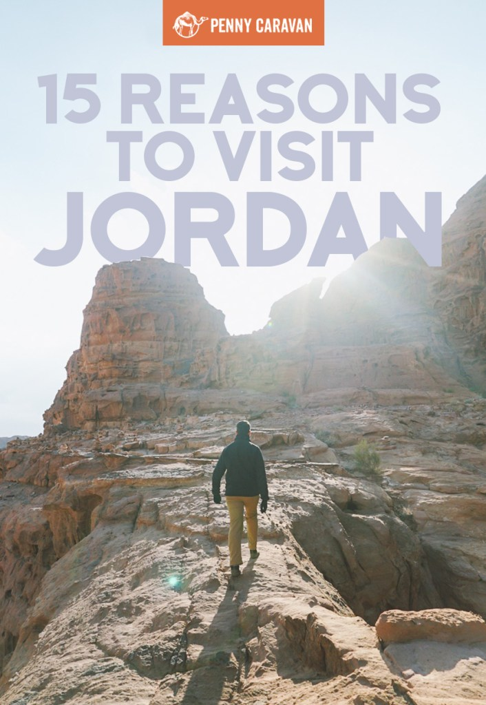 15 Reasons to Visit Jordan | Penny Caravan