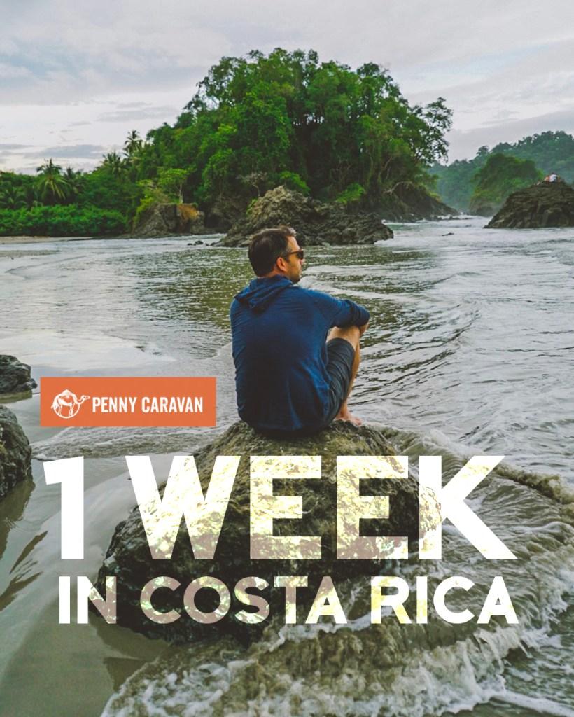 1 Week in Costa Rica | Penny Caravan