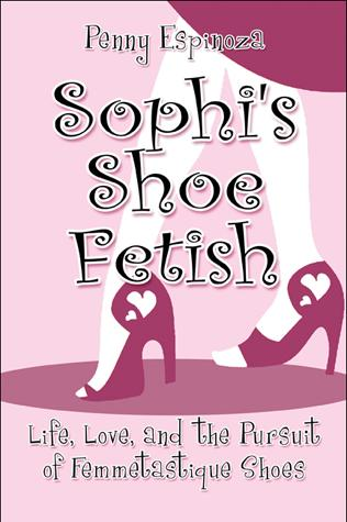 Sophi's Shoe Fetish -- On Sale Now!