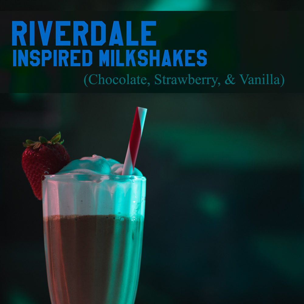Pops Inspired Milkshakes For Your Riverdale Viewing Party