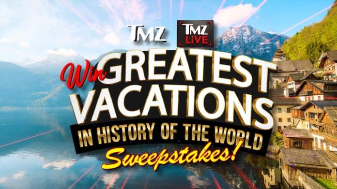 TMZ's Giving Away 'Greatest Vacations' Package, 4 Weeks Anywhere in the World