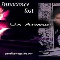INNOCENCE LOST ... UX Anwar