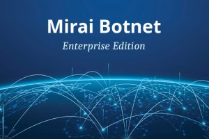 mirai botnet enterprise security