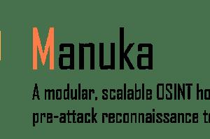 Manuka - A Modular OSINT Honeypot For Blue Teamers
