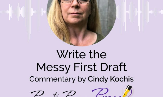 Write the Messy First Draft