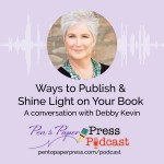 Ways to Publish & Shine Light on Your Book