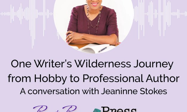 One Writer's Wilderness Journey from Hobby to Professional Author