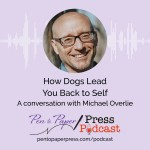 How Dogs Lead You Back to Self