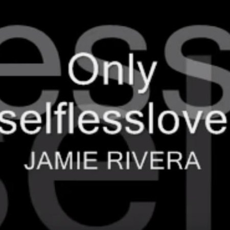 Only Selfless Love Lyrics